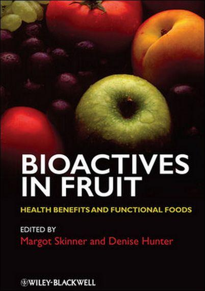 Bioactives in Fruit: Health Benefits and Functional Foods